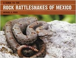 Rock Rattlesnakes of Mexico