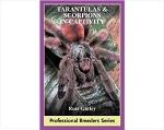 Tarantulas and Scorpions in Captivity (Professional Breeders Series)
