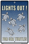 Lights Out for Sea Turtles Sign