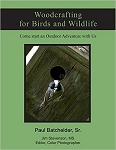 Woodcrafting for Birds and Wildlife