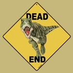 Dinosaur Dead End Sign