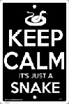 Keep Calm It's Just a Snake Sign