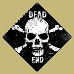 Skull and Crossbone Dead End Sign