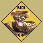 Rattlesnake Back Off Crossing Sign
