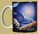 Astronomy Is Out There 11 OZ. Ceramic Coffee Mug