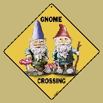 Gnome Crossing Sign