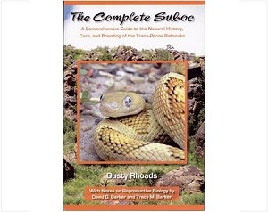 The Complete Suboc; A Comprehensive Guide to the Natural History, Care, and Breeding of the Trans-Pecos Ratsnake