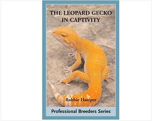 Leopard Geckos in Captivity (Professional Breeders Series)