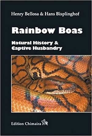 Rainbow Boas : Natural History and Captive Husbandry
