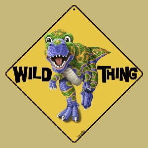Wild Thing (Dinosaur) Crossing Sign
