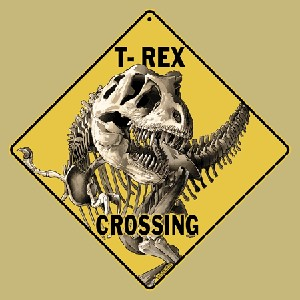 T-Rex (Dinosaur) Crossing Sign