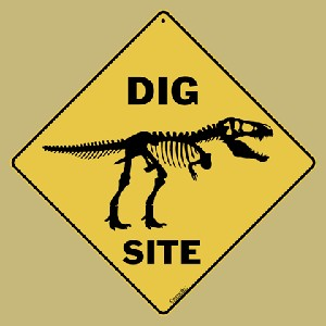 Dig Site Sign (Paleontology) (Dinosaur)